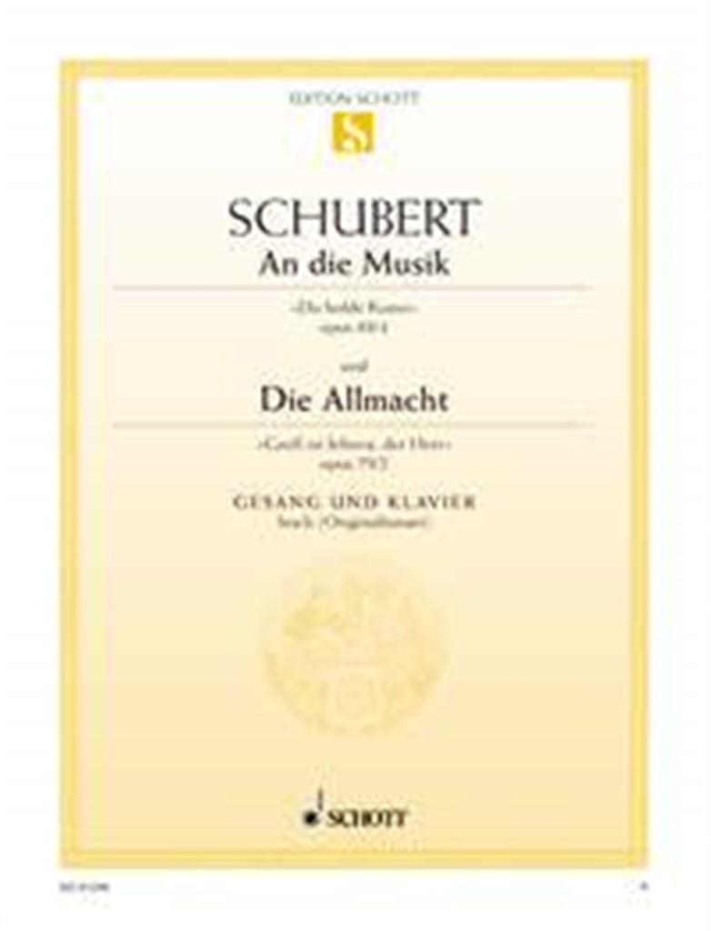 An die Musik / Die Allmacht op. 88/4 / op. 79/2 D 547 / D 85
