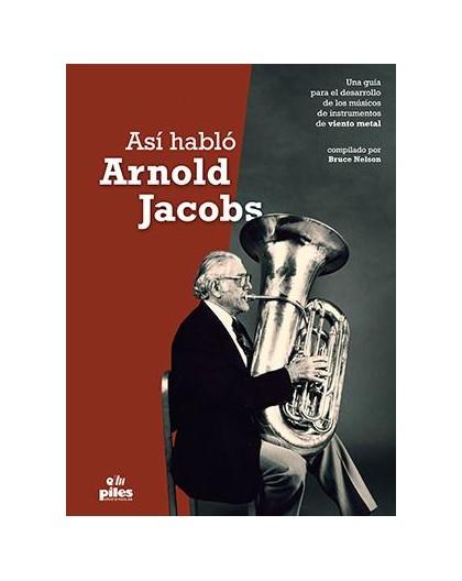 Así Habló Arnold Jacobs - Tratados Viento Metal
