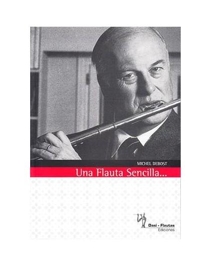 Una flauta sencilla Tratado . Debost