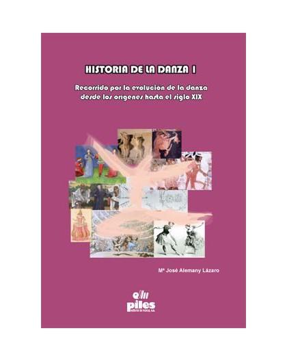 Historia De La Danza Vol.I
