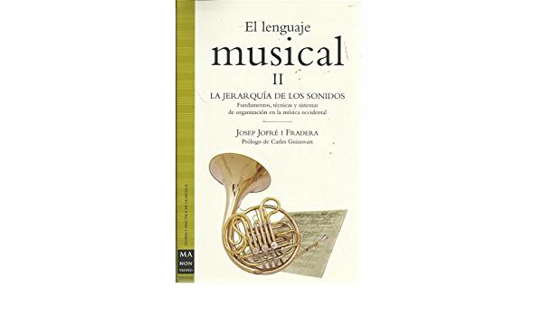 El Lenguaje Musical Vol.2. Jofré