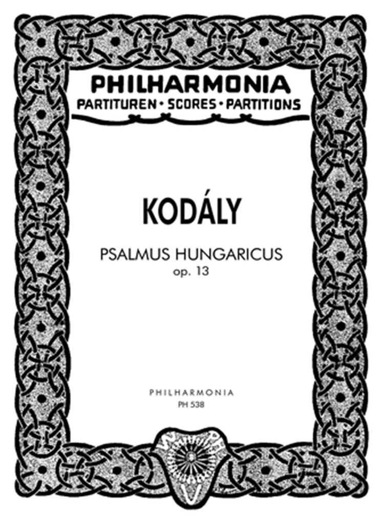 Psalmus Hungaricus. Kodaly. Study Score