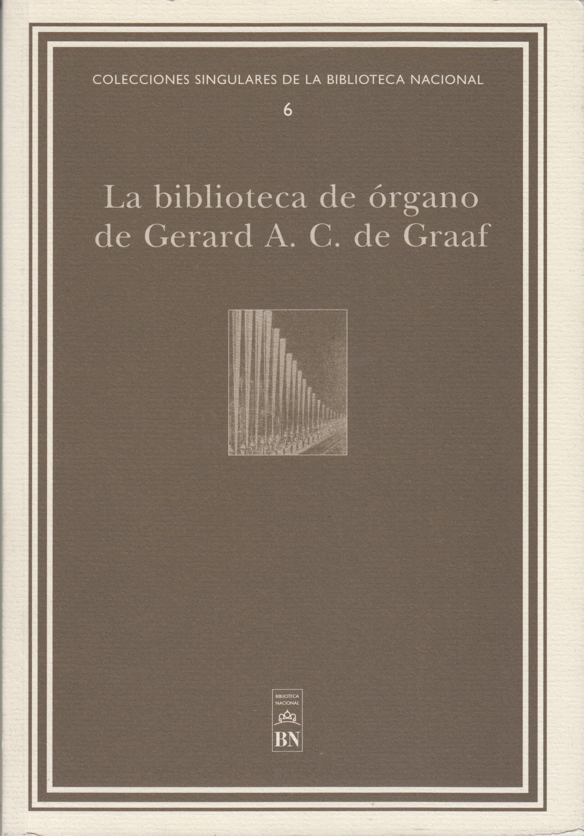 La Biblioteca de órgano de Gerard A. C. de Graaf