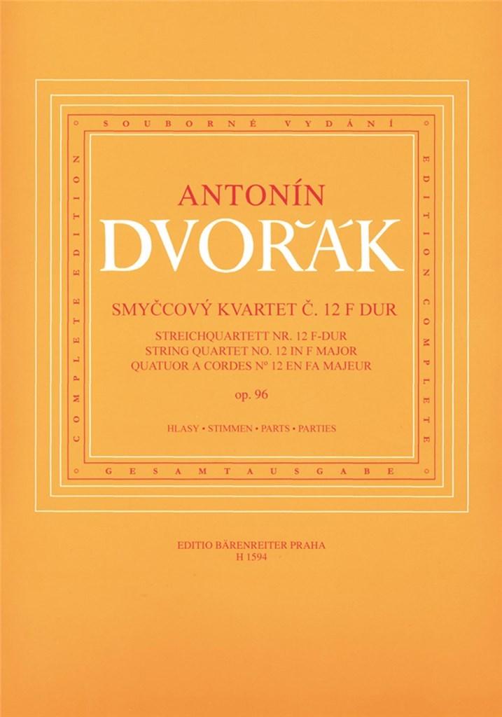 String Quartet No. 12 F major op. 96 Dvorak