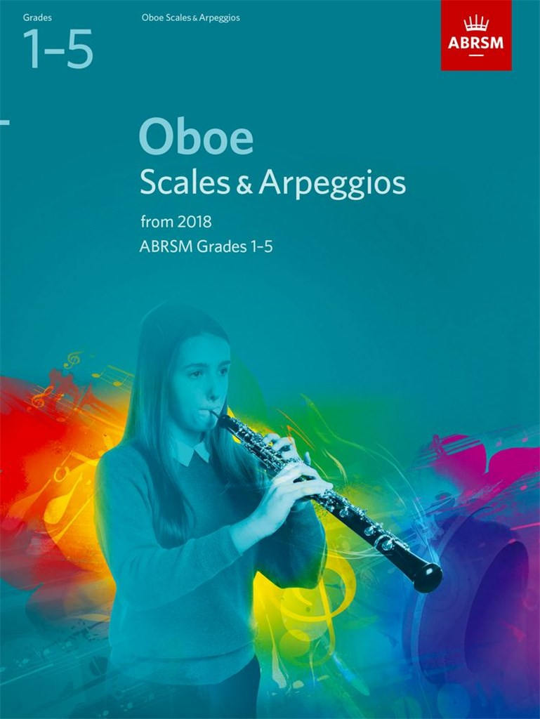Oboe Scales and Arpeggios Grades 1-5 From 2018