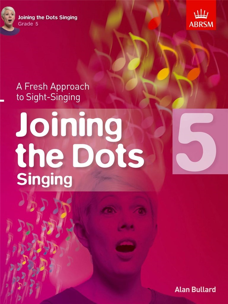 Alan Bullard: Joining The Dots - Singing (Grade 5)