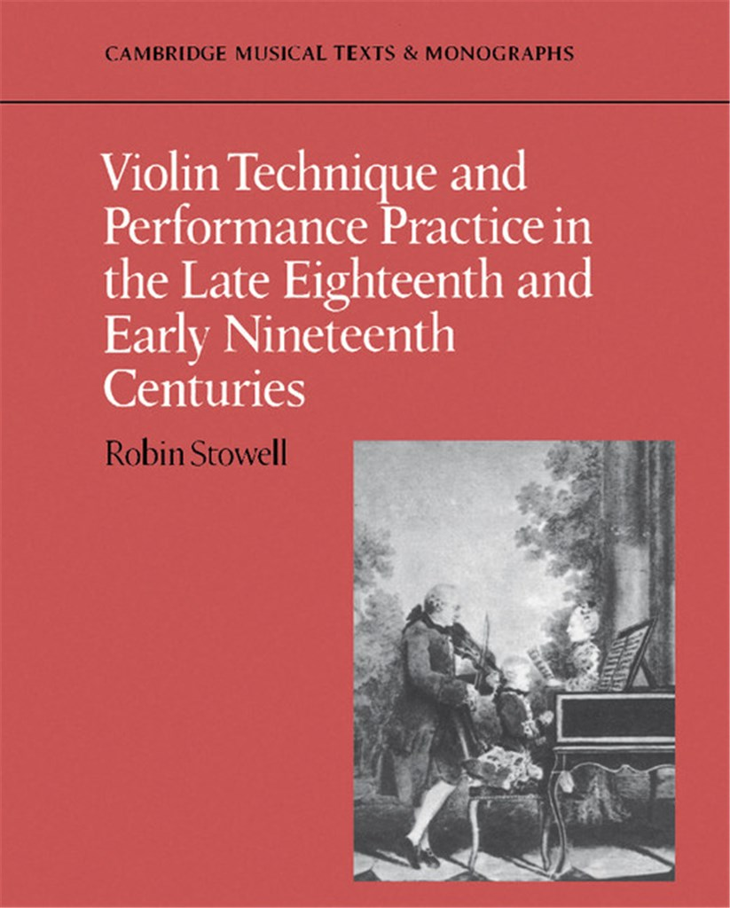 Violin Technique and Performance Practice