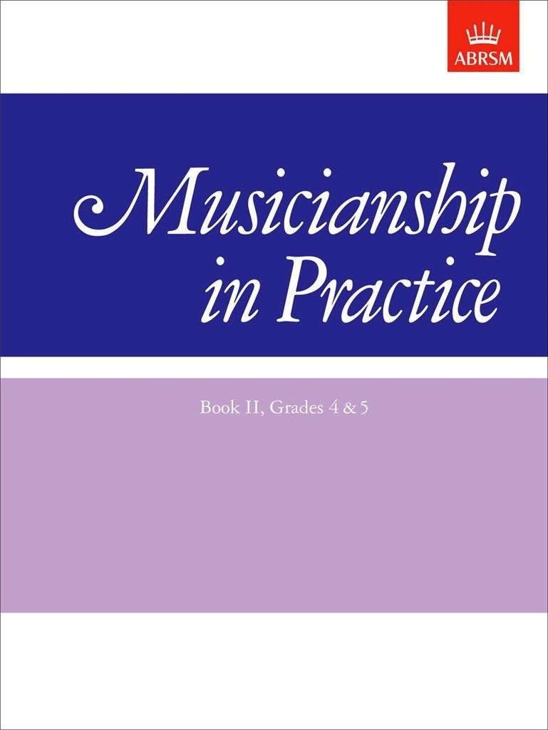 Musicianship in Practice, Book II, Grades 4&5
