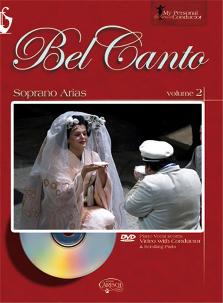 Bel Canto Soprano Arias - Volume 2